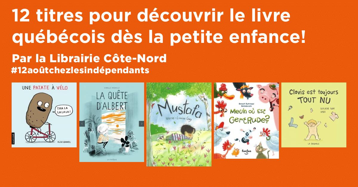 12 titres pour découvrir le livre québécois dès la petite enfance!