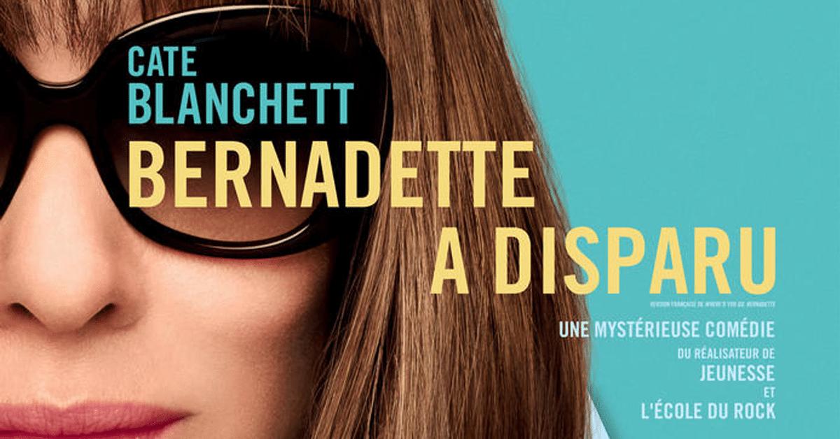 Bernadette a disparu au cinéma