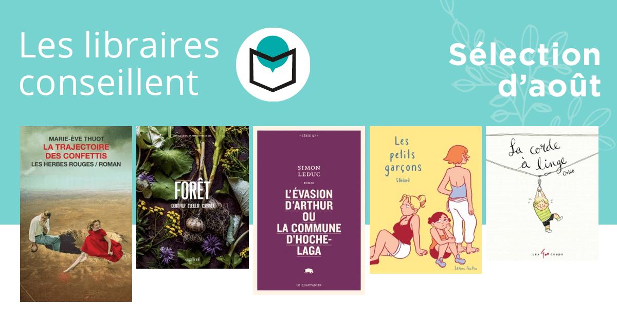 Les libraires conseillent : août 2019