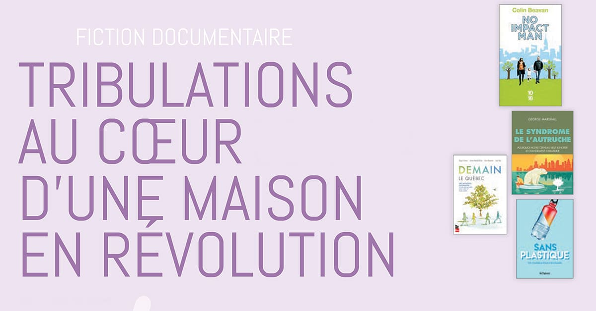 Fiction documentaire : Tribulations au cœur d'une maison en révolution