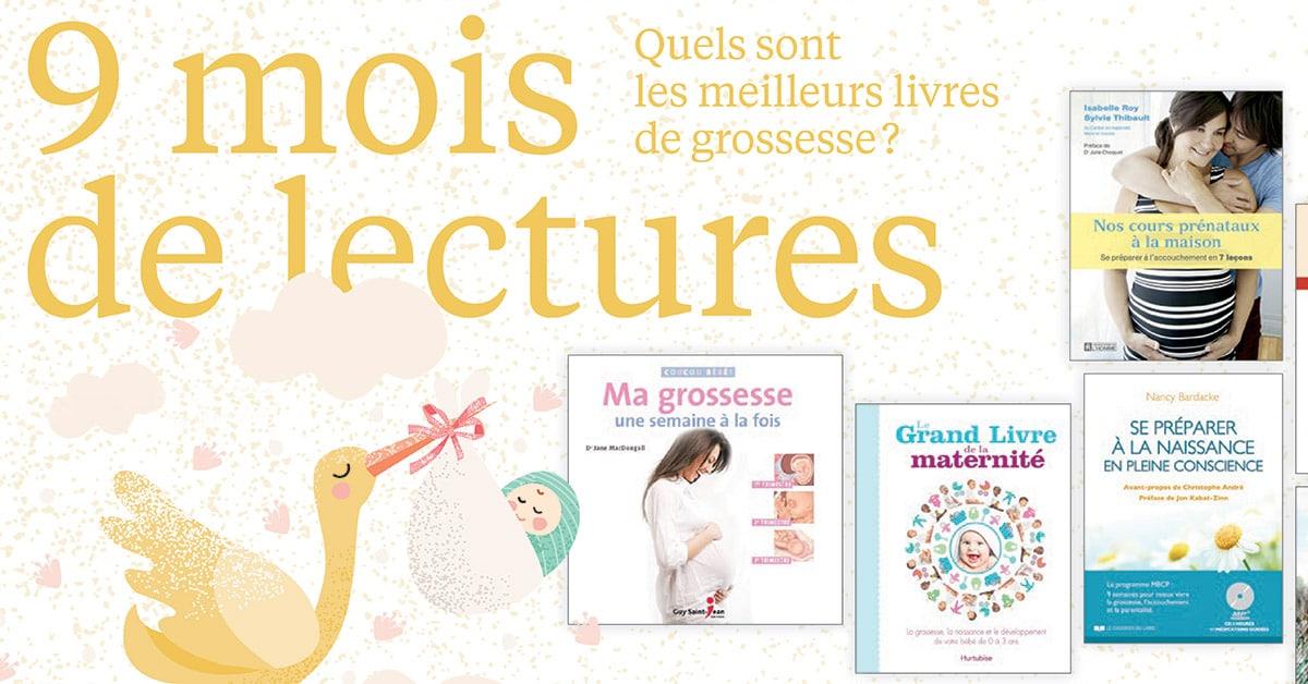 9 mois de lectures : Quels sont les meilleurs livres de grossesse?