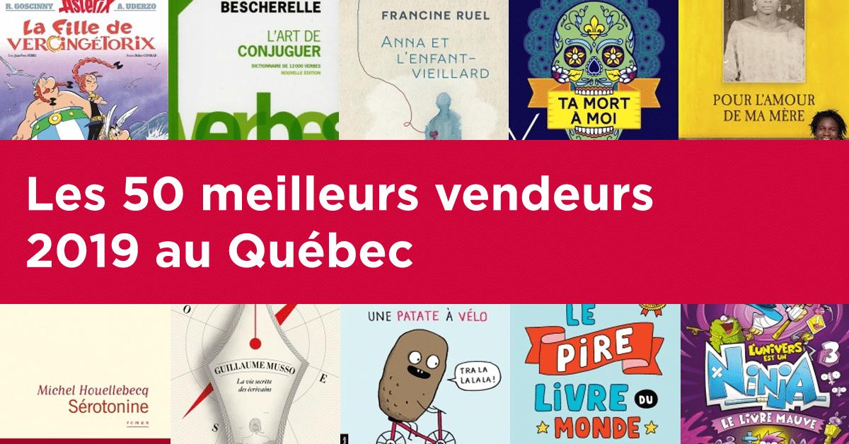 Les 50 meilleurs vendeurs 2019 au Québec