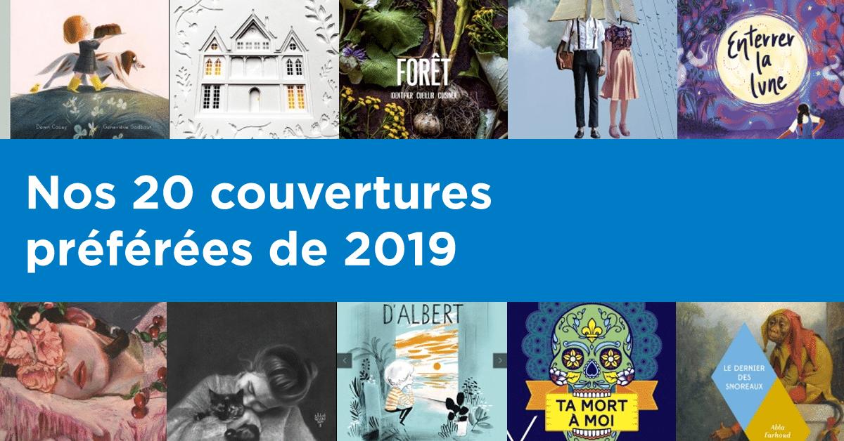 Nos 20 couvertures préférées de 2019