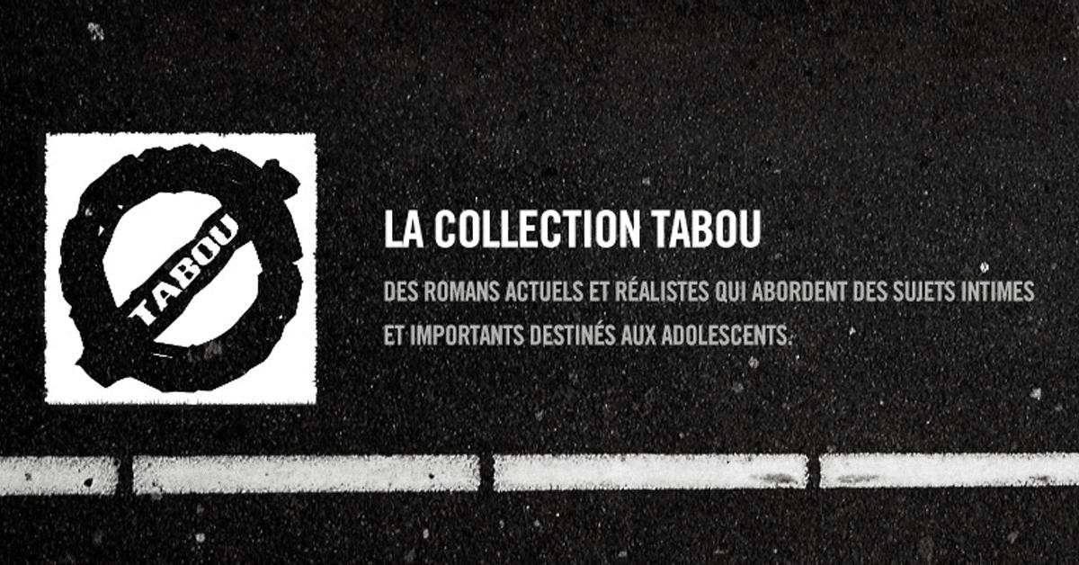La collection Tabou fête ses 10 ans