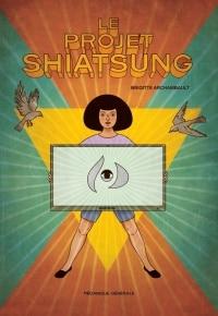 Le projet Shiatsung - Brigitte Archambault
