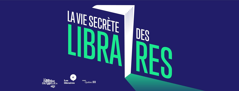 La deuxième saison de La vie secrète des libraires est lancée!