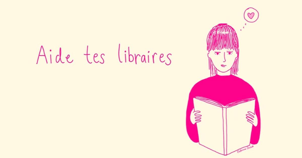 Aide tes libraires : une mobilisation qui en dit long