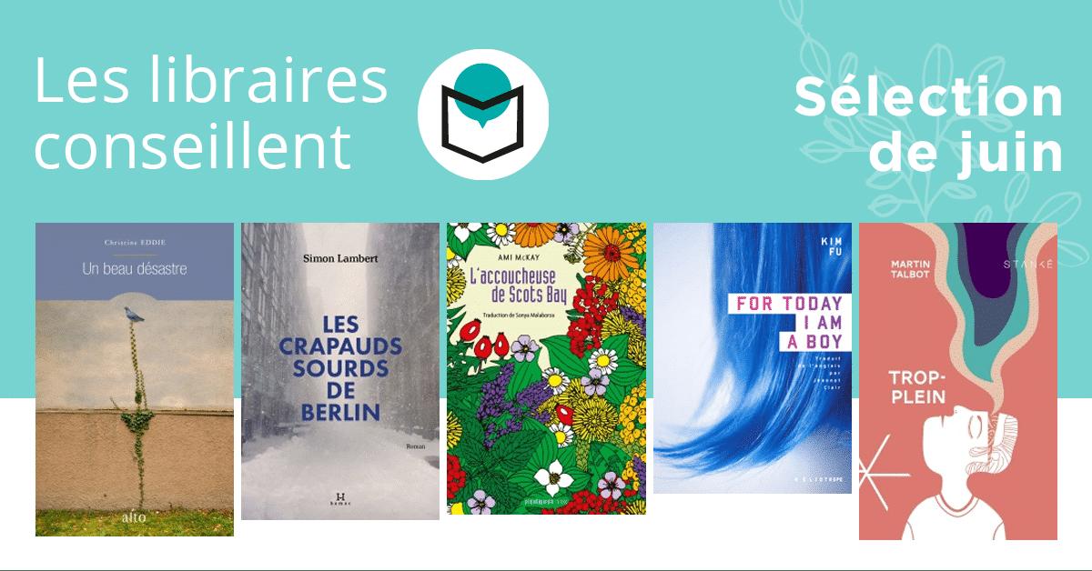 Les libraires conseillent : juin 2020