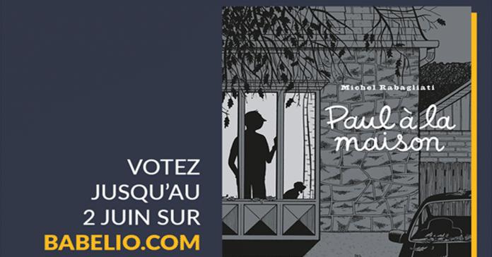 Prix des lecteurs Babelio: Paul à la maison de Rabagliati dans la course