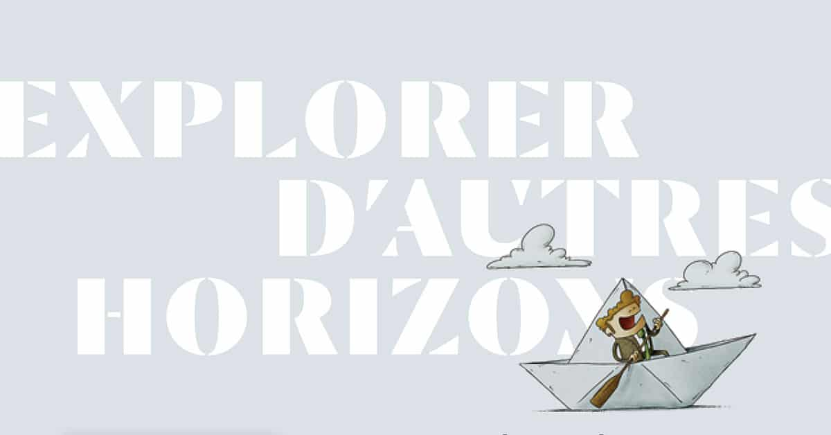 Explorer d'autres horizons - Numéro 120