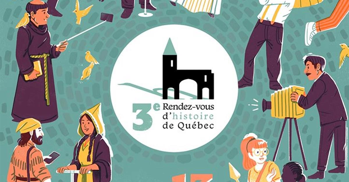 Les Rendez-vous d'histoire de Québec 3.0 : Un voyage à travers le temps