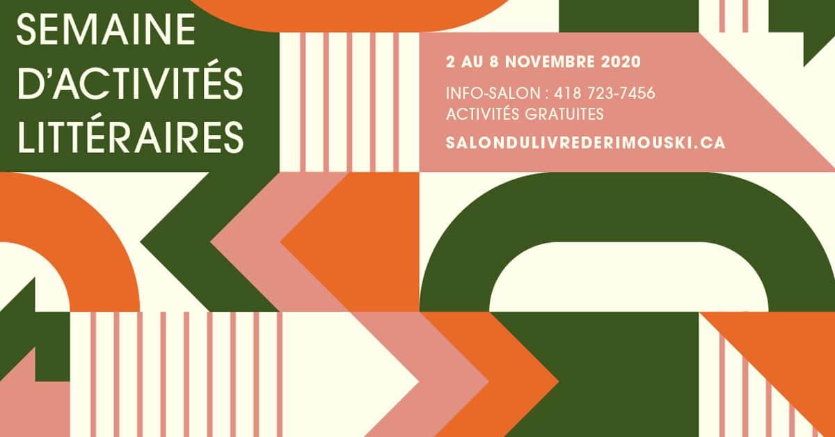 Salon du livre de Rimouski : Une semaine d'activités littéraires à vivre