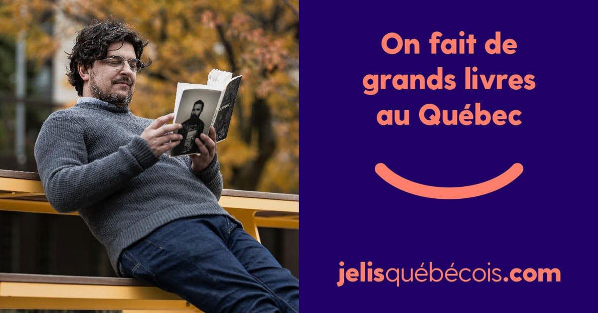 Je lis québécois, une initiative sans complexes