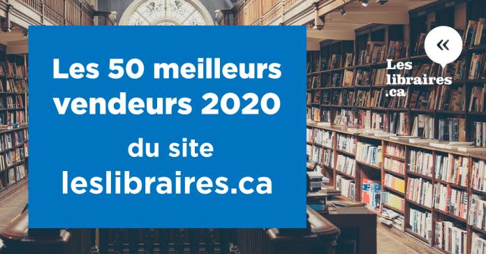 Les 50 meilleurs vendeurs 2020 du site leslibraires.ca