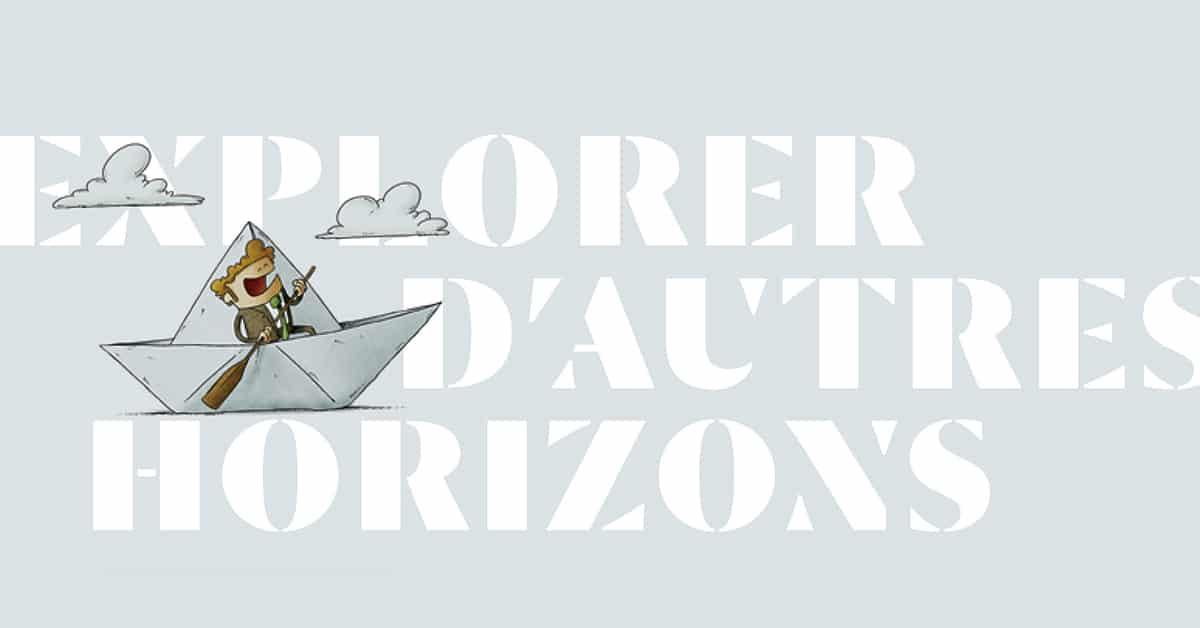 Explorer d'autres horizons - Numéro 122