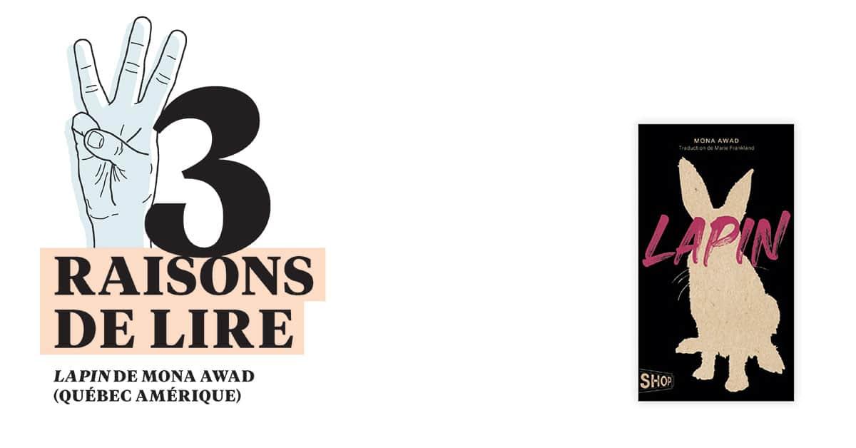 3 raisons de lire... Lapin de Mona Awad