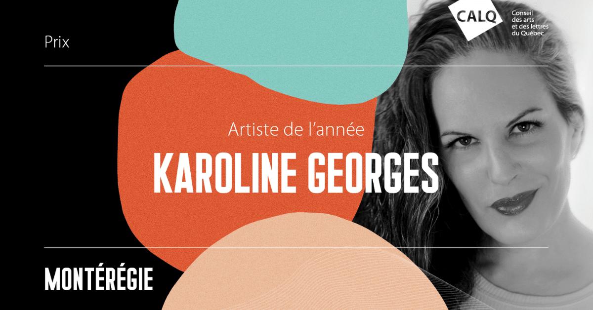 Karoline Georges : Artiste de l'année en Montérégie